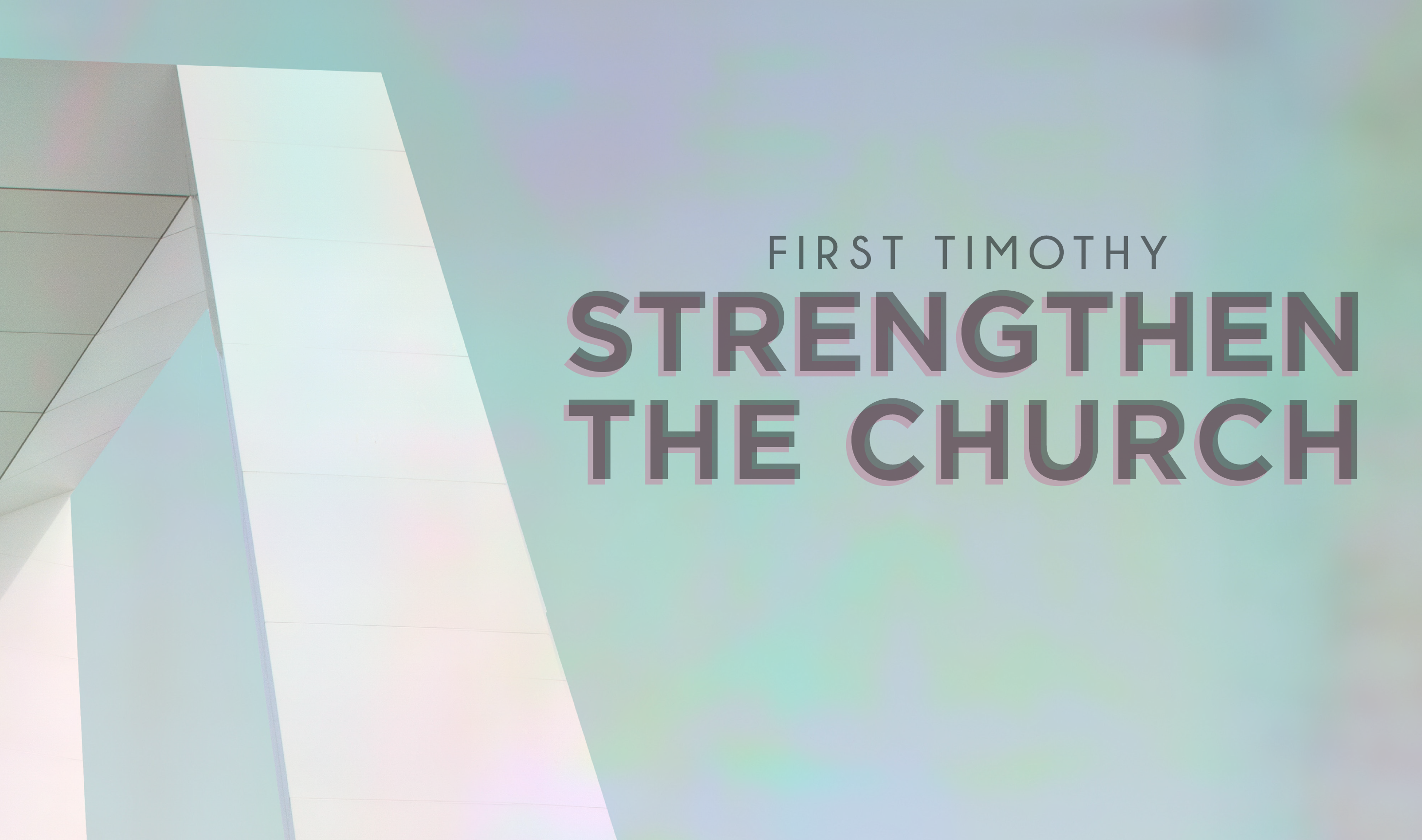 Strengthen the Church
